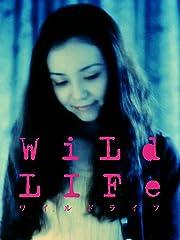 Wild LIFE ワイルドライフ