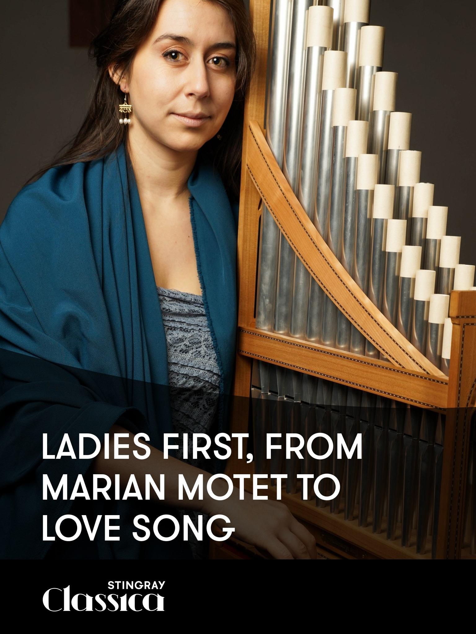 Ladies First: von Maria Motet bis zum Liebeslied