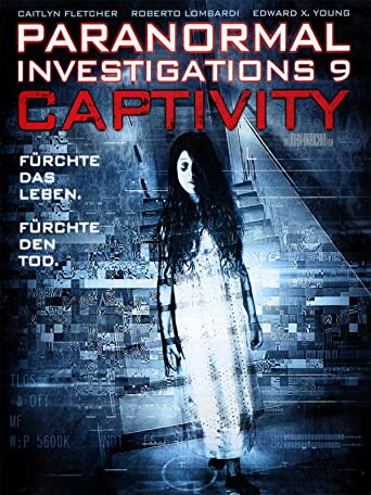 Paranormal Investigations 9 - Captivity