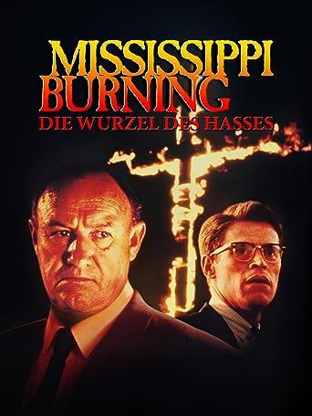 Mississippi Burning - Die Wurzel des Hasses