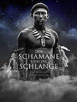 Der Schamane und die Schlange