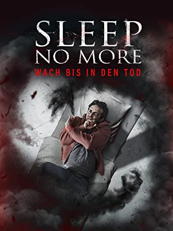 Sleep No More - Wach bis in den Tod
