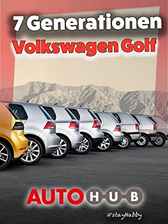 7 Generationen VW Golf