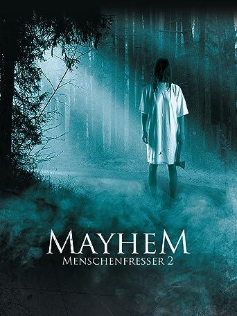 Mayhem - Menschenfresser 2