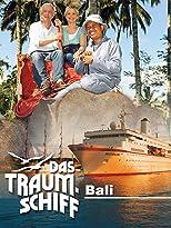 Das Traumschiff - Bali