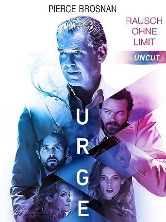 Urge - Rausch ohne Limit (Uncut)