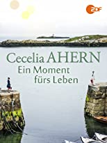 Cecelia Ahern - Ein Moment fürs Leben