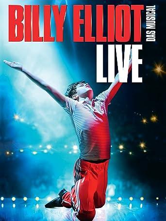 Billy Elliot Live Das Musical