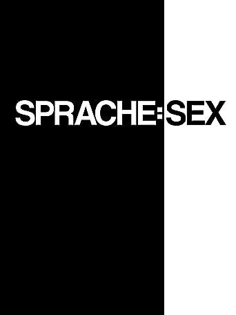 Sprache: Sex