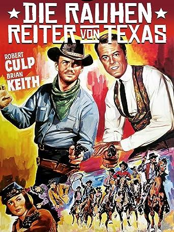 Die rauhen Reiter von Texas