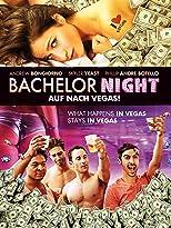 Bachelor Night: Auf nach Vegas!