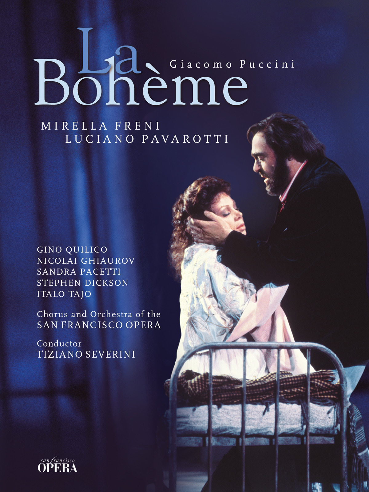 La Bohème | Giacomo Puccini | San Francisco Opera House | Mirella Freni, Luciano Pavarotti | Arthaus Musik [OV]