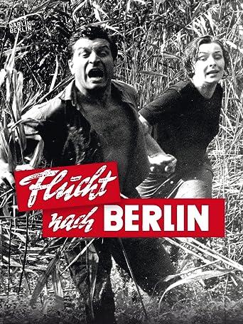 Flucht nach Berlin