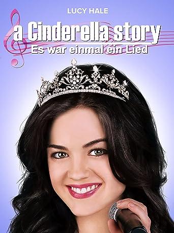 Cinderella Story: Es war einmal ein Lied