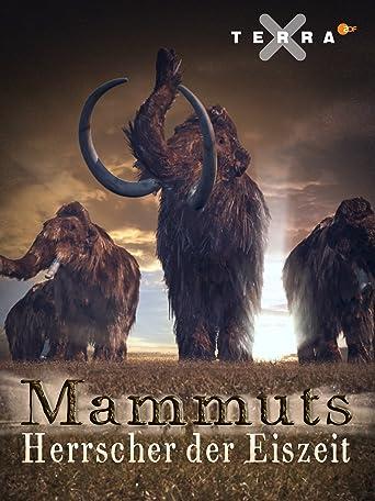 Mammuts - Herrscher der Eiszeit
