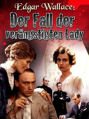 Edgar Wallace: Der Fall der verängstigten Lady