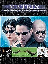 Matrix - Rückblicke, Einblicke, Ausblicke