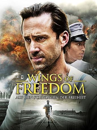 Wings of Freedom - Auf den Schwingen der Freiheit