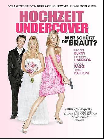 Hochzeit Undercover - Wer schützt die Braut