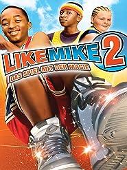 Like Mike 2 - Das Spiel mit der Magie