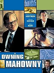 Owning Mahowny - Nichts geht mehr