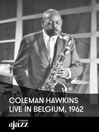 Coleman Hawkins live in Belgien, 1962