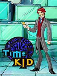 Time Kid - Tom Spenders Reise durch die Zeit