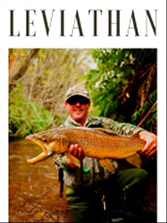 Leviathan - Abenteuer Fliegenfischen
