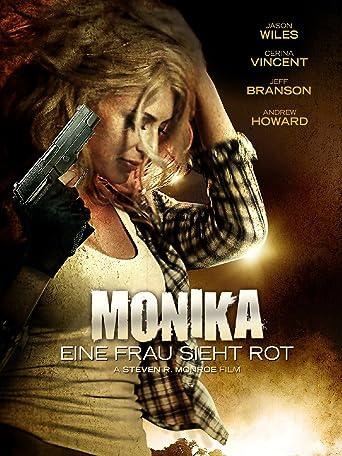 MoniKa: Eine Frau sieht rot