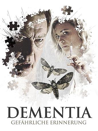 Dementia - Gefährliche Erinnerung