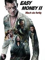 Easy Money 2 - Mach sie fertig