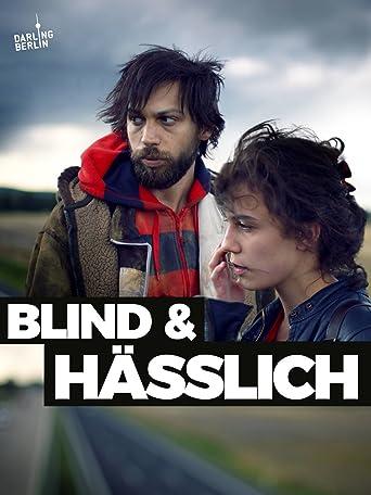 Blind & Hässlich