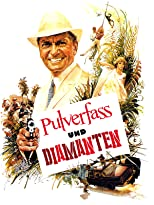 Pulverfaß und Diamanten