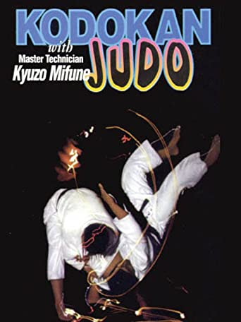 Kodokan Judo with Master Technician Kyuzo Mifune [OV]