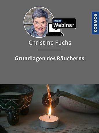 Grundlagen des Räucherns. Mit Christine Fuchs