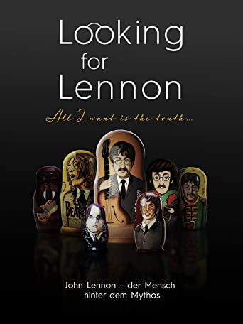 Looking for Lennon - All I want is the truth