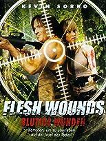 Flesh Wounds - Blutige Wunden