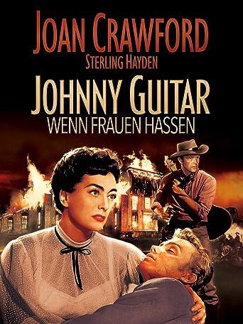 Johnny Guitar - Wenn Frauen hassen