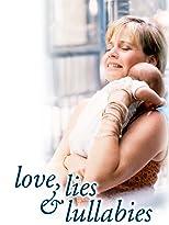 Love, Lies & Lullabies