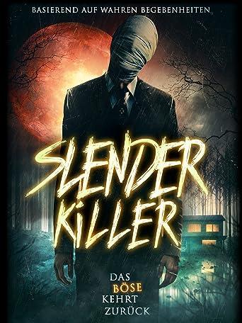 Slender Killer - Das Böse kehrt zurück
