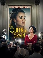 The Queen of Spain - Die Königin von Spanien