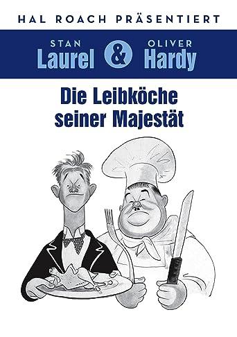 Laurel und Hardy: Die Leibköche seiner Majestät