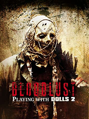 Bloodlust - Playing with Dolls 2