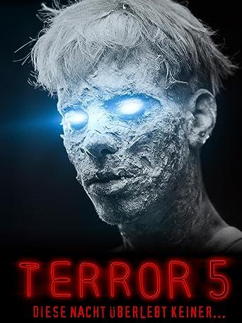 Terror 5 - Diese Nacht überlebt keiner