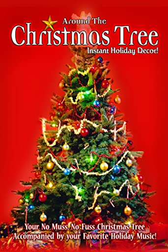 Around the Christmas Tree: Instant Holiday Decor - Your No Muss, No Fuss Christmas Tree [OV/OmU]
