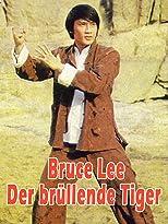 Bruce Lee - Der brüllende Tiger
