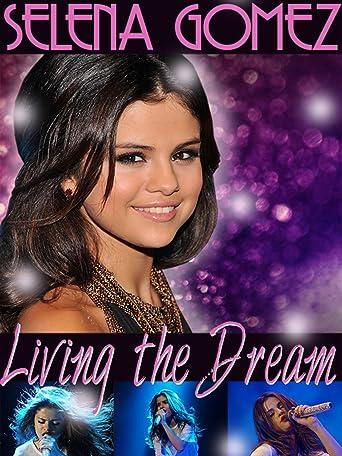 Selena Gomez: Living the Dream [OV]