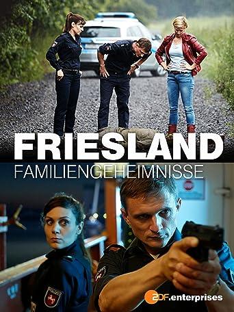 Friesland - Familiengeheimnisse