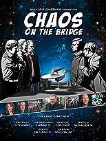 Chaos on the Bridge