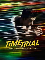 Time Trial: Die letzten Rennen des David Millar